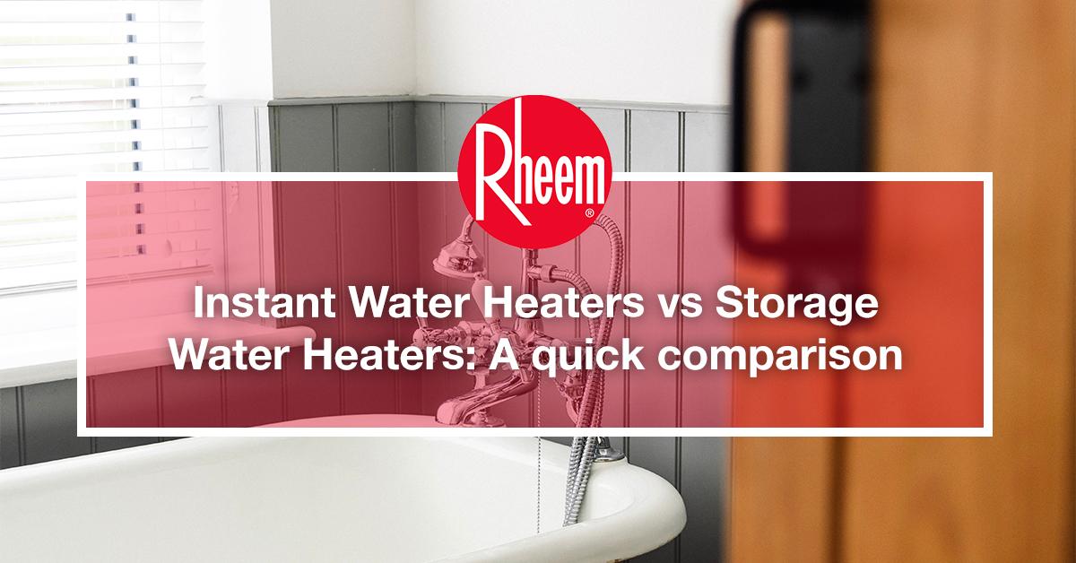 instant water heater vs storage water heater