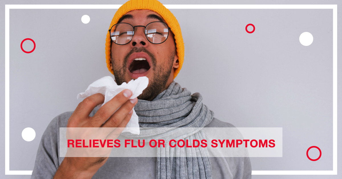 Relieves flu or cold symptoms