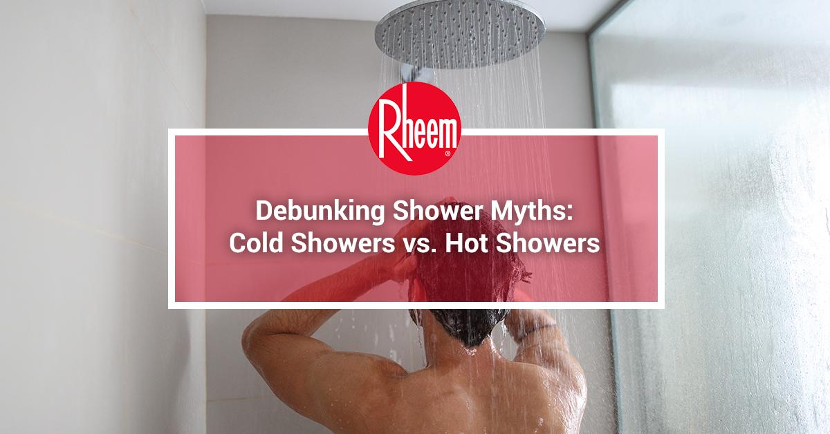 Debunking shower myths: cold showers vs hot showers