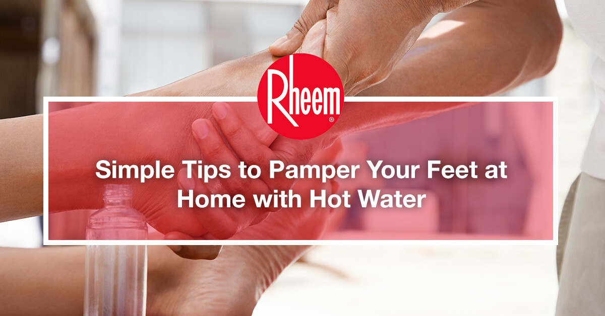 Simple tips to pamper your feet at home with hot water