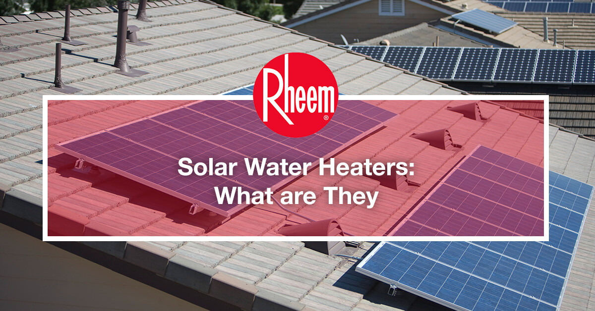 What are solar water heaters