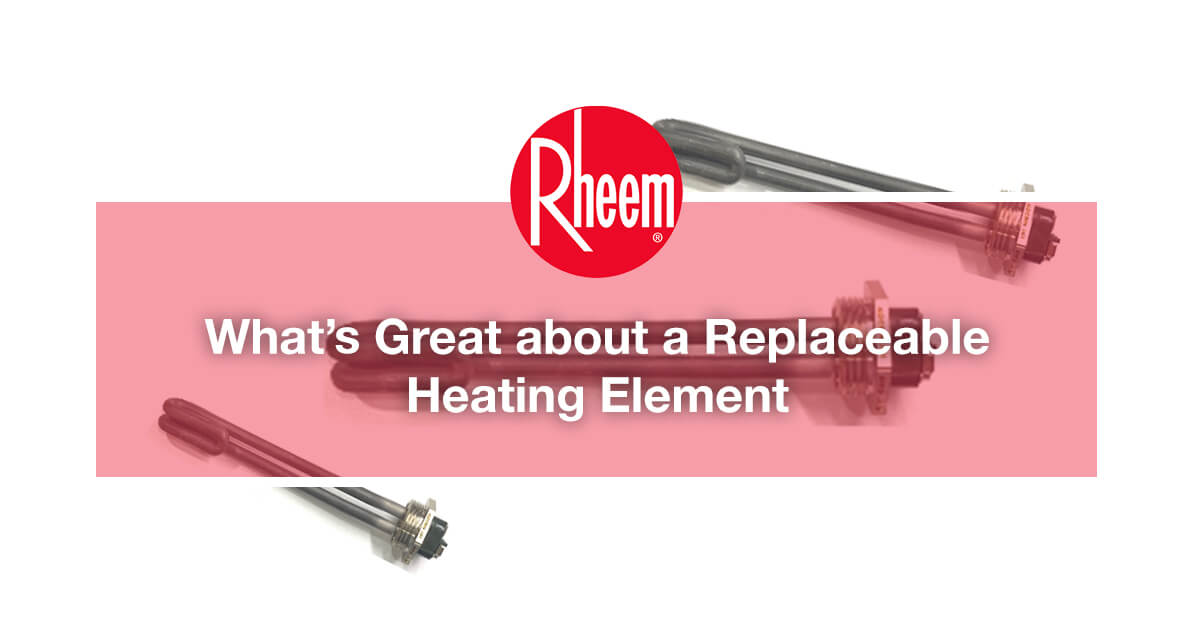 What's Great about a Replaceable Heating Element