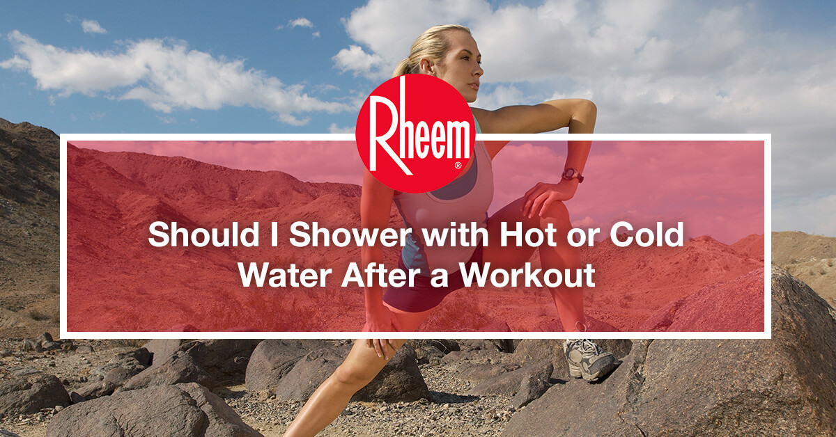 Should I Shower with Hot or Cold Water After a Workout