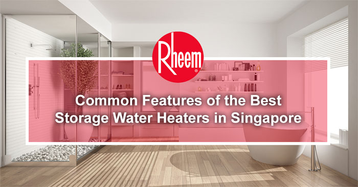 Banner of common features of storage water heaters