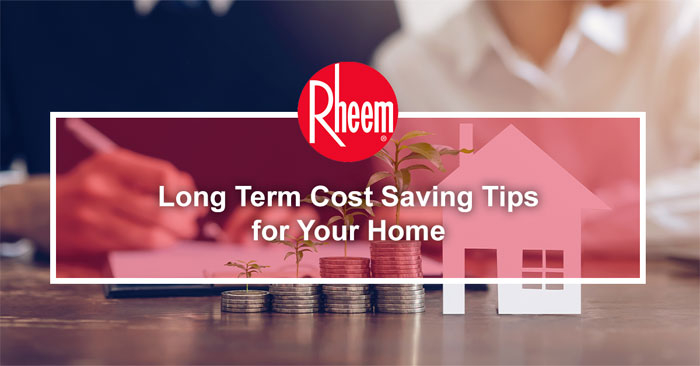 Long term cost saving tips for your home banner