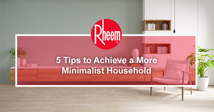 Tips to achieve a more minimalist household banner