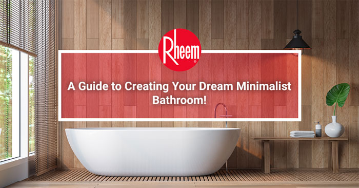 Guide to creating minimalist bathroom