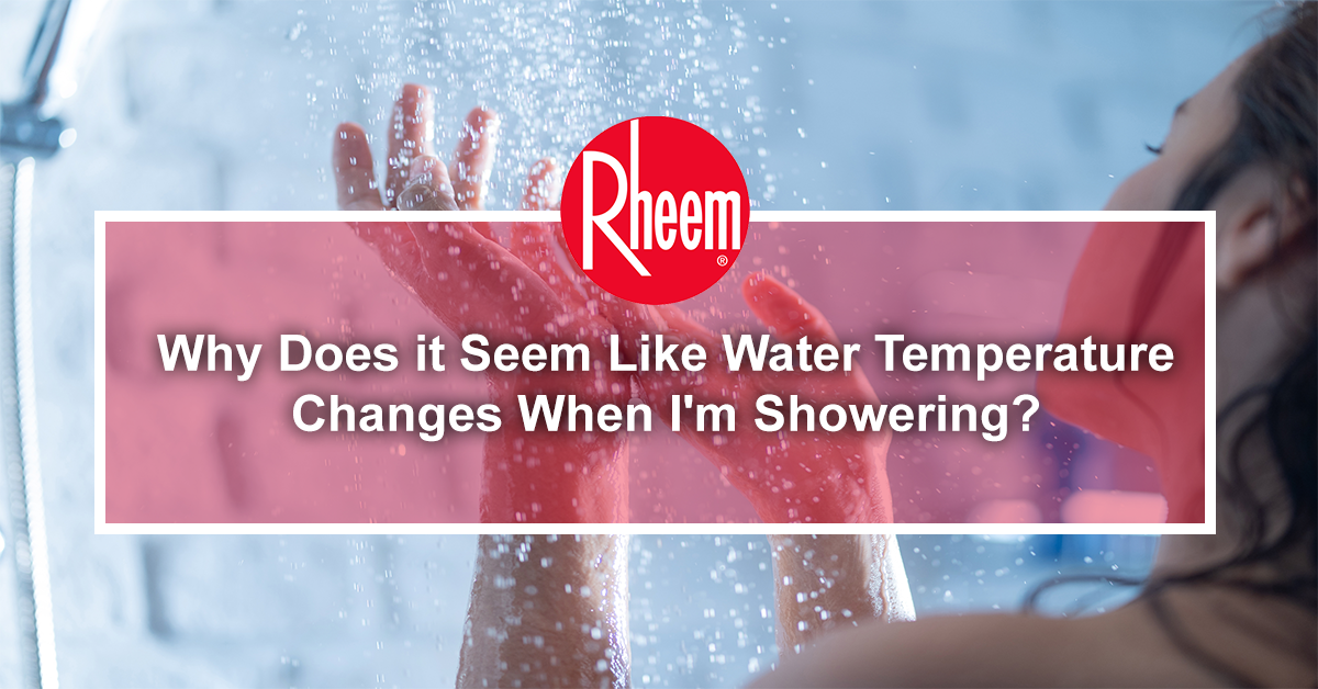 Why does it seem like water temperature changes when i'm showering banner